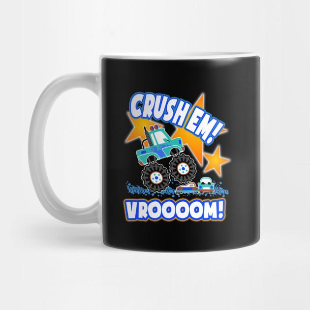 Funny Monster Truck Kids Gift Crush Em Vroooom