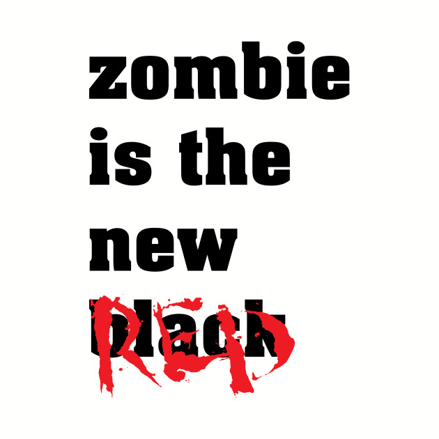Zombie Is The New Red - Zombie Zombies