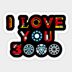 I Love You 3000 Stickers | TeePublic