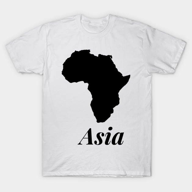 1fe73e1e Funny t-shirts Africa Asia - Humor tshirt Funny Geography - Africa ...