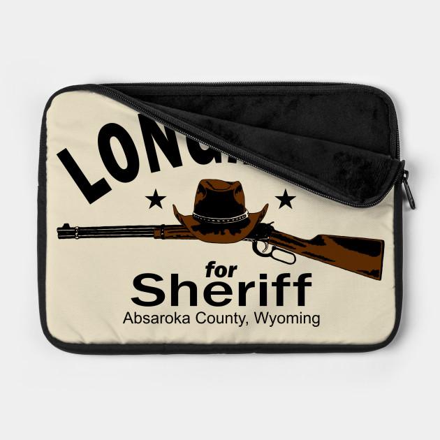Longmire for Sheriff