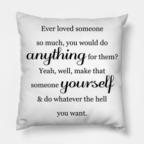 Self Love Quotes Pillows Teepublic