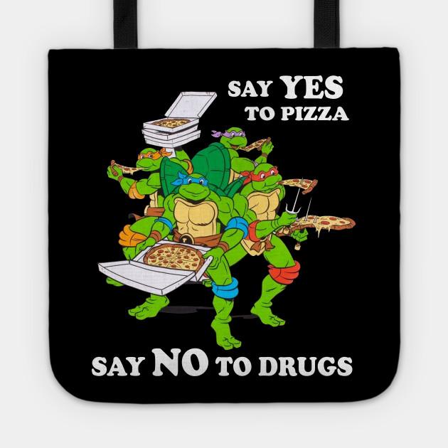 Retro Love Ninja Turtles Cartoon Say Yes To Pizza Say No To Drugs Ninja Turtles Tragetasche Teepublic De