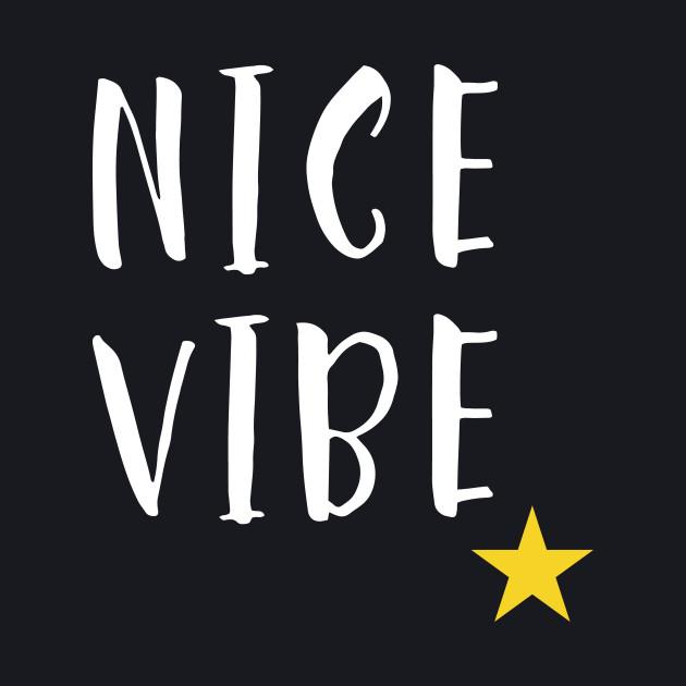 Nice Vibe