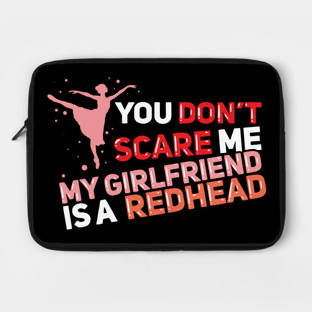 My Girlfriend Is A Redhead