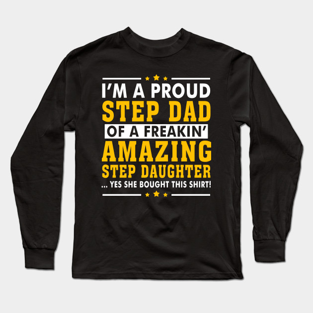 bedfc7cfe2a8b Funny Step Dad Shirt Quotes Gift Step Daughter Stepdad