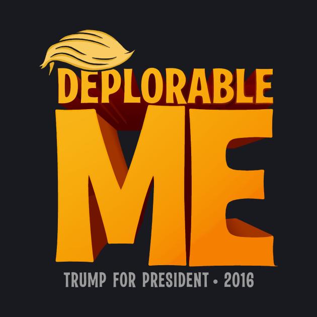 Deplorable Me: Basket of Deplorables