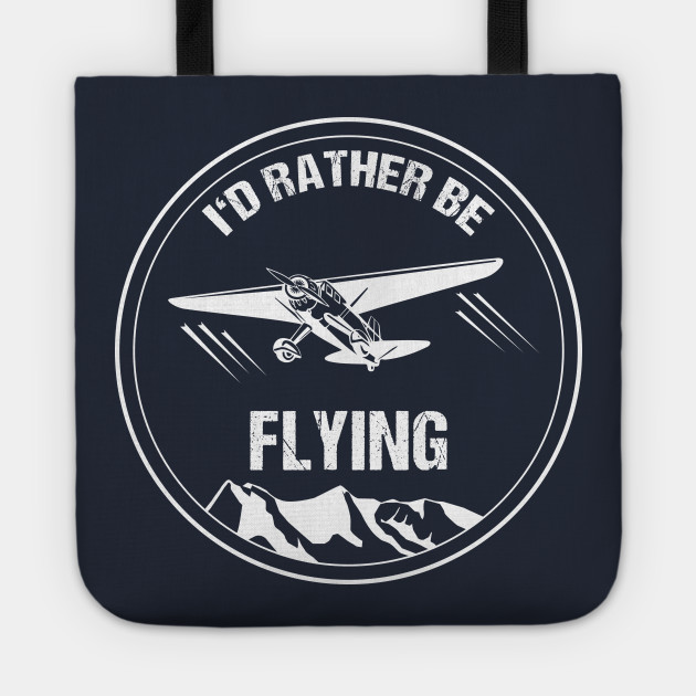 Retro Pilot Gift Christmas T-Shirt I'd Rather be Flying Plane Pilot Aircraft Airplane Tote