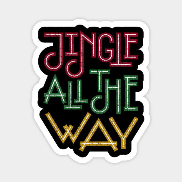 Jingle All The Way Santa Merry Christmas Xmas Holidays Gift