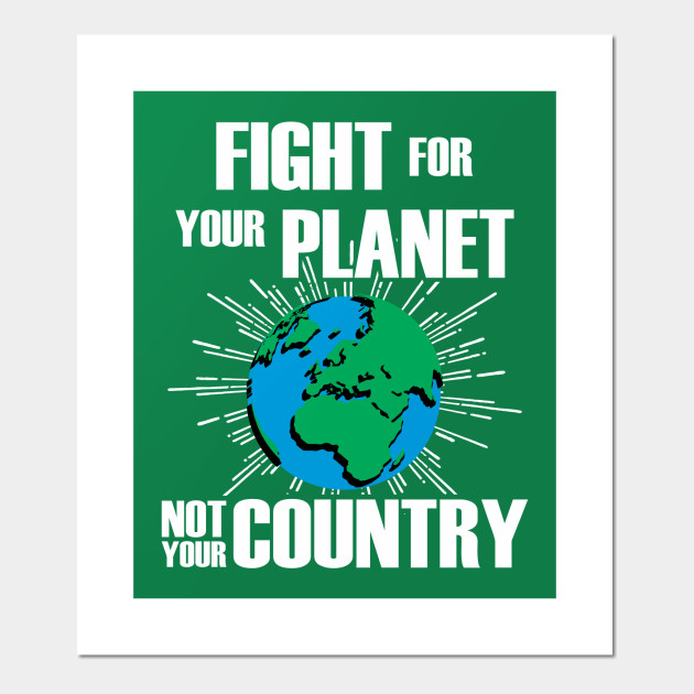 fight for your planet posters and art prints