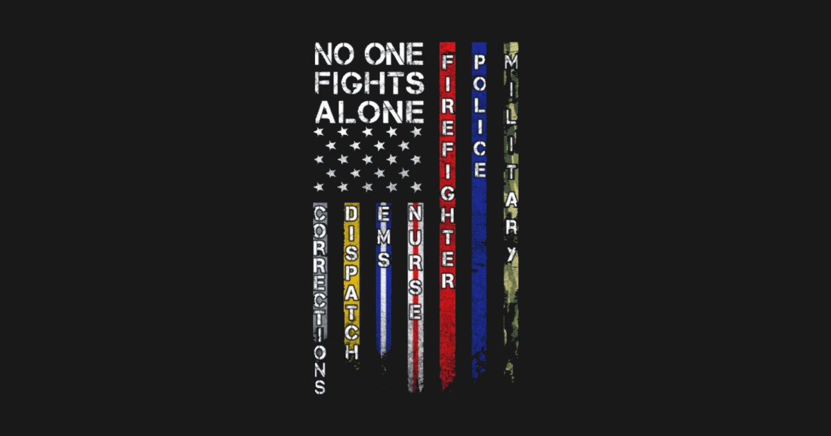 Military Tank For Sale >> No one fights alone first responder graphic design - First ...