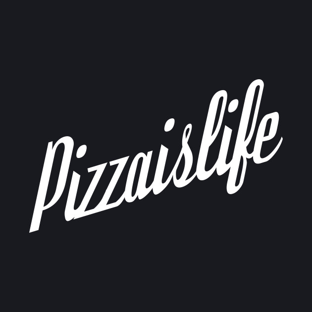 Fancy Pizzaislife