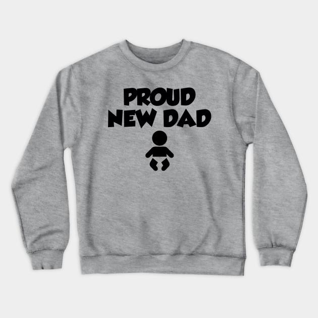 Father/'s Day Gift Crewneck Sweatshirt New Dad