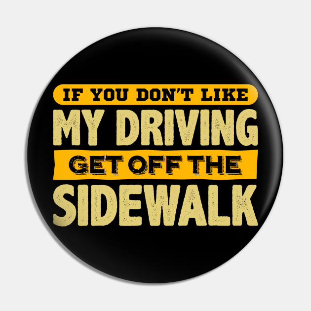 Get Off The Sidewalk