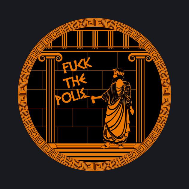Fuck the Polis