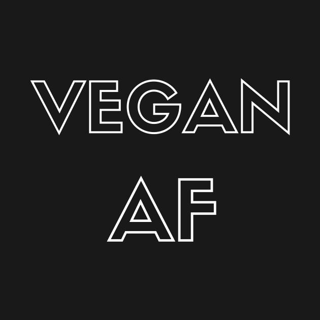 Vegan AF - Veganism Tee