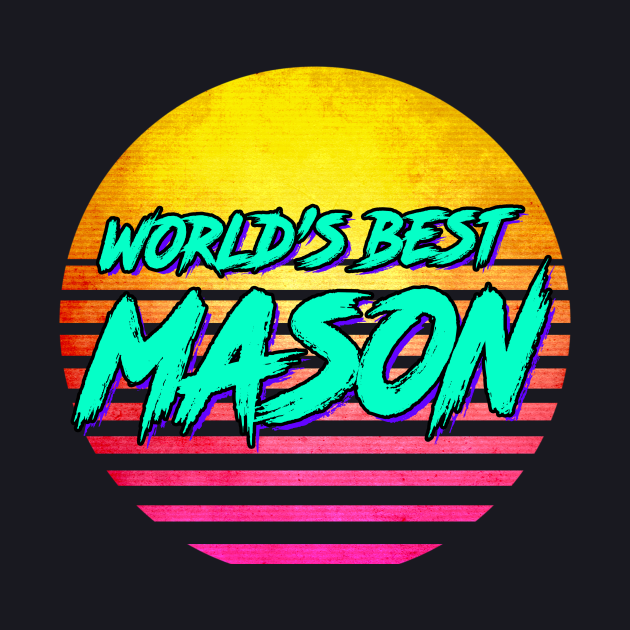 World's Best mason Gift