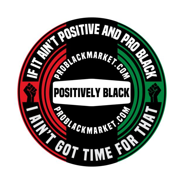 Positively Black