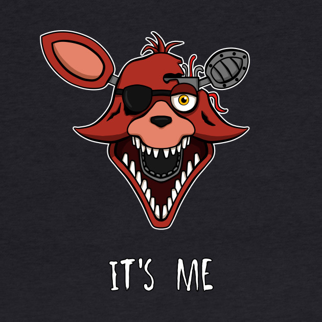 Five Nights at Freddy's 2 - Foxy - It's Me