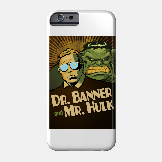 Dr. Banner and Mr. Hulk