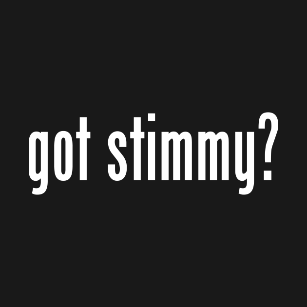 got stimmy?