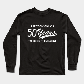 Cool 50th Birthday Vintage Gift Long Sleeve T Shirt