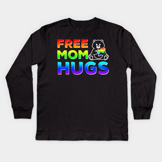 d3f6b395 Free Mom Hugs T-shirt LGBT Pride Mom Mama Bear Shirts Kids Long Sleeve T- Shirt