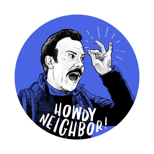 Howdy, Neighbor! | Coach Lasso