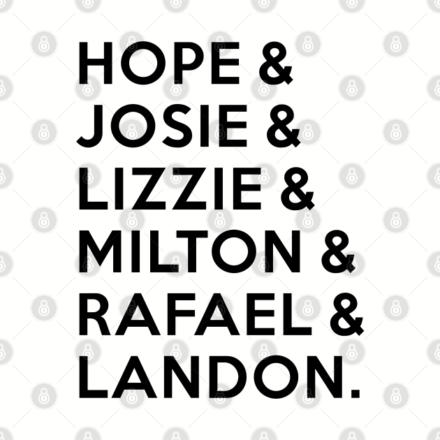 Legacies - Hope & Josie & Lizzie & Milton & Rafael & Landon
