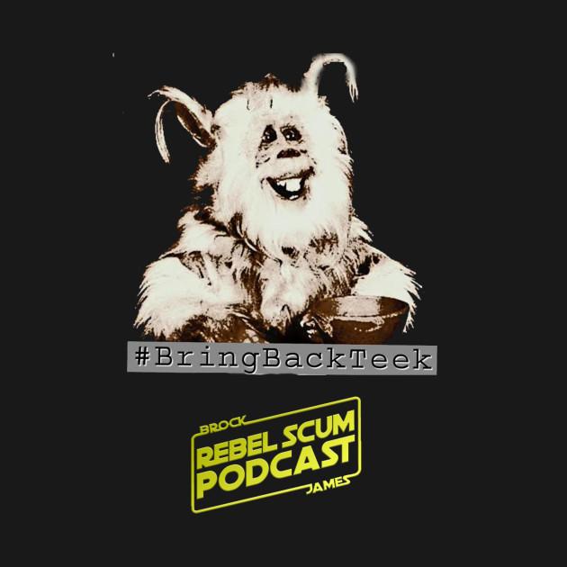 #BringBackTeek