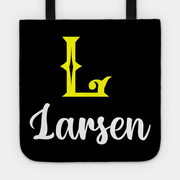 I'm A Larsen ,Larsen Surname, Larsen Second Name