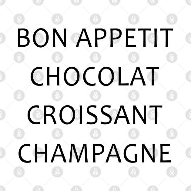 Bon Appetit Chacolat Croissant Champagne