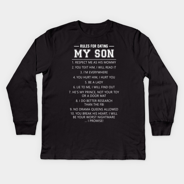 Rules for dating my son tee shirt