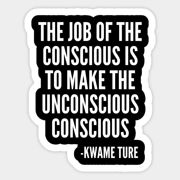 The Job Of The Conscious Civil Rights Black Lives Quote Black