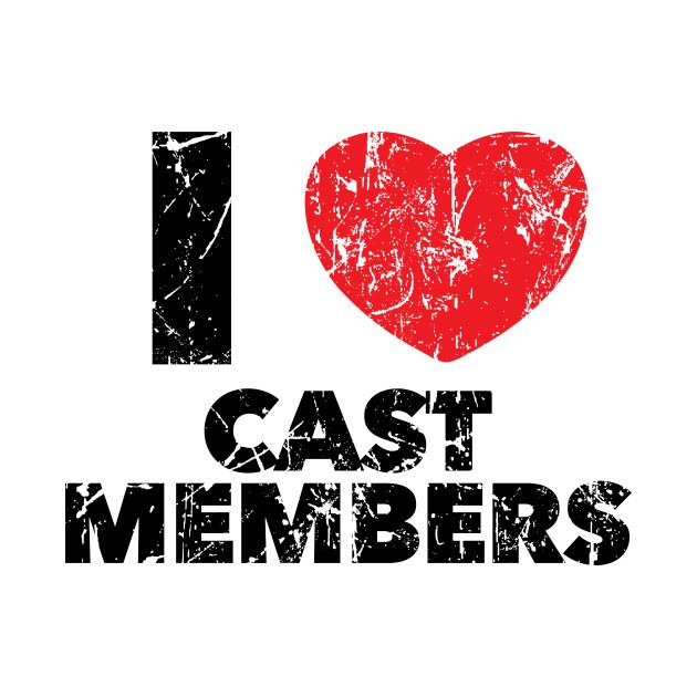 I Love Cast Members