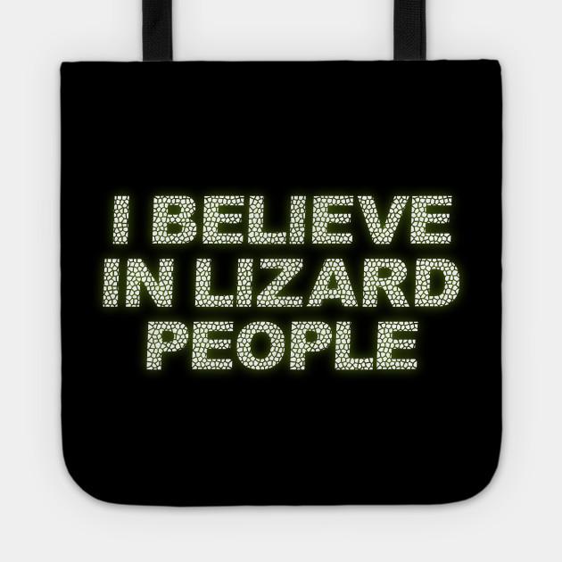 I Believe in Lizard People Alien Reptilians Conspiracy Truth Researcher Tee