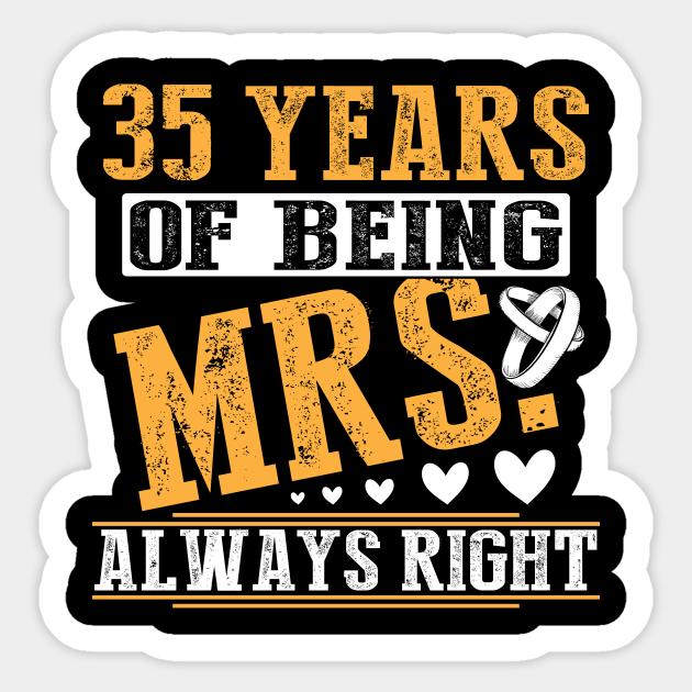 35th Anniversary Gift 35 Years Married 35th Wedding Anniversary Gifts Sticker Teepublic Au