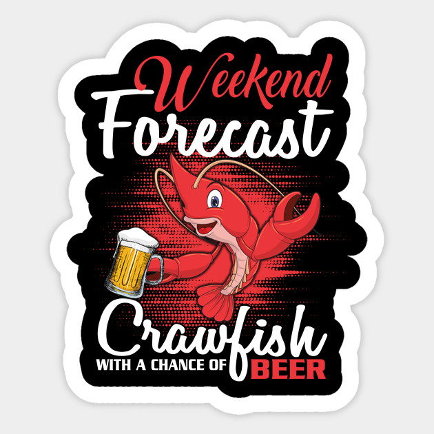 6e6cd1da Crawfish Shirt Cajun Boil And Beer - Crawfish - Sticker   TeePublic