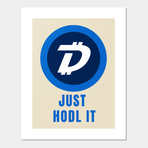 Just HODL It Digibyte Shirt Crypto Coin DGB Logo Altcoin Bitcoin  Cryptocurrency HODL Hodler