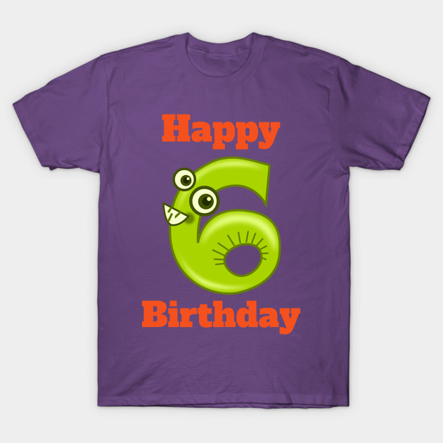 Happy 6th Birthday Sixth For Boys Or Girls T Shirt