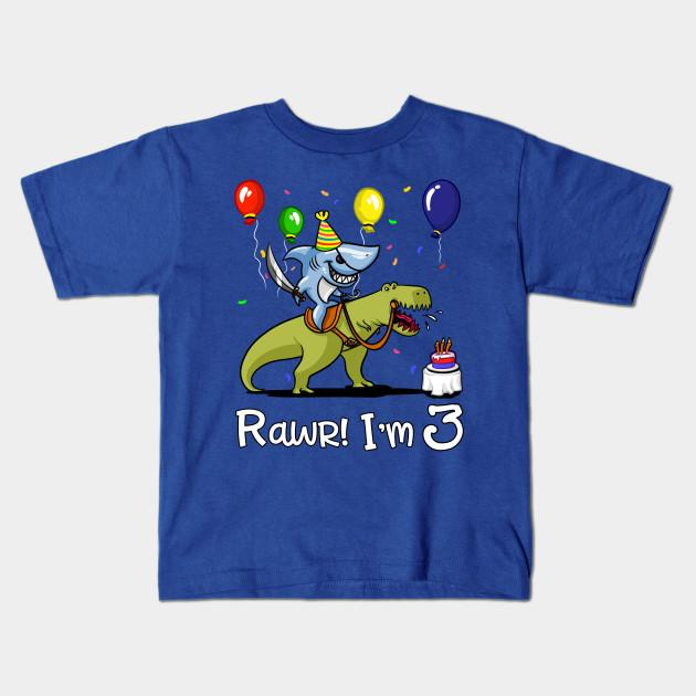 Rawr Kids 3rd Birthday Shark Riding T Rex Dinosaur Shirt