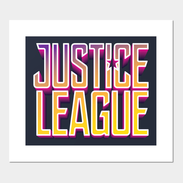Justice League - Justice League - Posters and Art Prints | TeePublic UK
