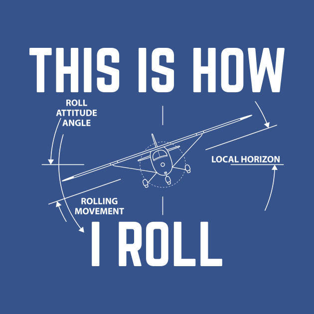 This Is How I Roll - Funny Aviation Quotes - Hoodie ...