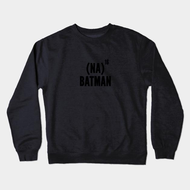 c3ba93461 Nanana Batman - Funny Batman Joke Statement Humor Slogan Geeky Meme  Crewneck Sweatshirt