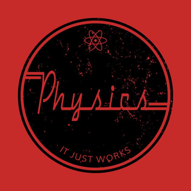 Physics Works