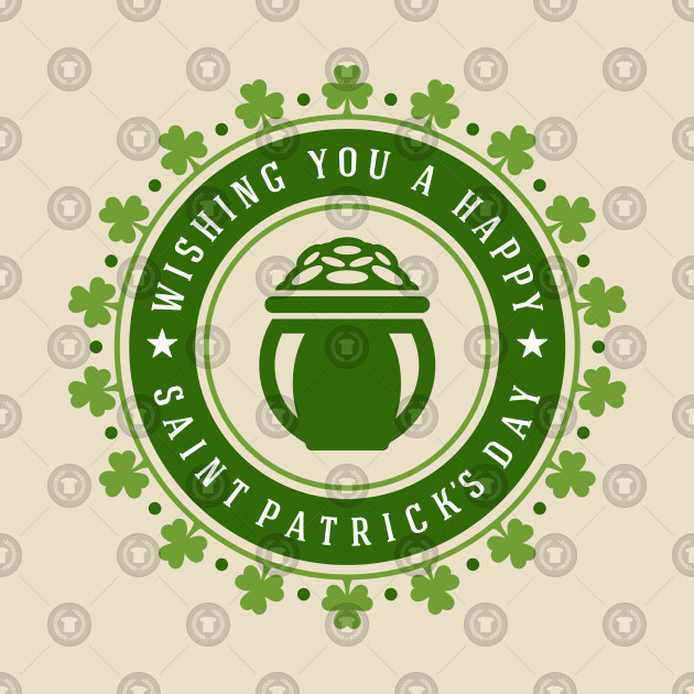 Wishing You a Happy Saint Patrick's Day