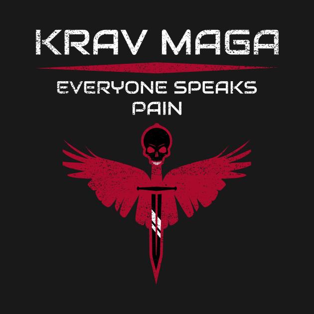Krav Maga Everyone Speaks Pain Martial Arts