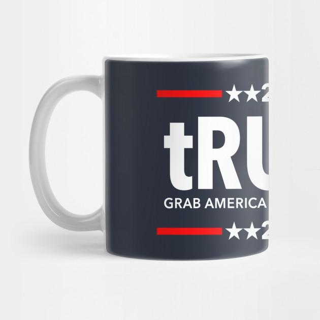 Trump 2020 Grab America By the Pussy Again - Meme - Mug ...