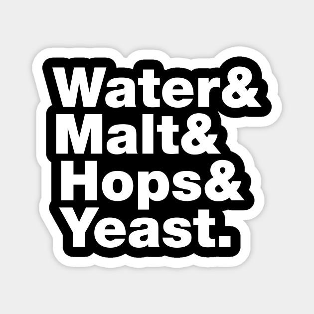 Beer = Water & Malt & Hops & Yeast
