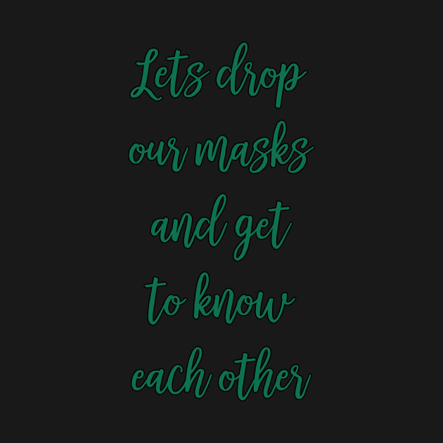 Deep Quotes Inspiration Motivation Mask Deep Quote T Shirt